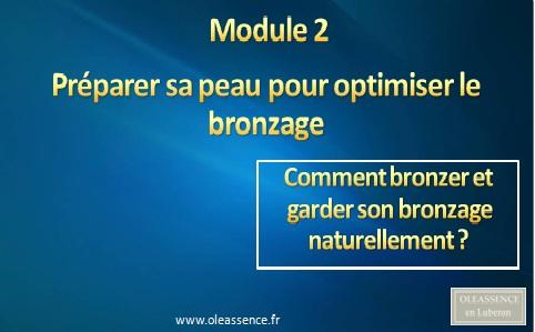 Comment bronzer et garder son bronzage :Module 2