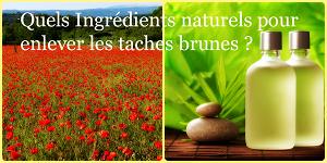 Ingrédients naturels taches brunes