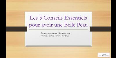5 Conseils Essentiels pour avoir une belle peau