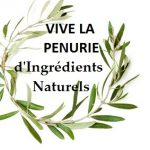 Ingrédients Naturels BIO, Vive les Pénuries Mondiales !