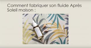 bbcd4f7bac24 Recette cosmétique maison   Comment fabriquer vous même votre Fluide Après  Soleil