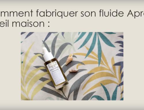 Recette cosmétique maison : Comment fabriquer vous même votre Fluide Après Soleil